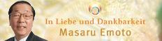 In Liebe und Dankbarkeit Masaru Emoto